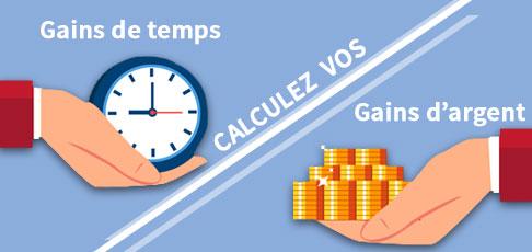 Calcul des gains de temps et d'argent